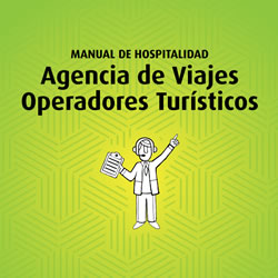 Manual de Hospitalidad AGENCIAS DE VIAJES Y OPERADORES TURISTICOS